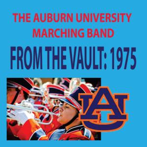 Pete Carpenter的專輯From the Vault - The Auburn University Marching Band 1975 Season