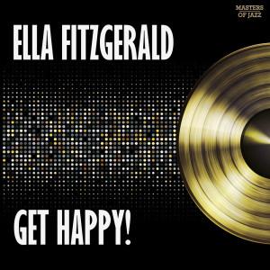 Ella Fitzgerald的專輯Get Happy!