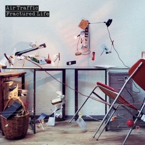 Album Fractured Life from Air Traffic