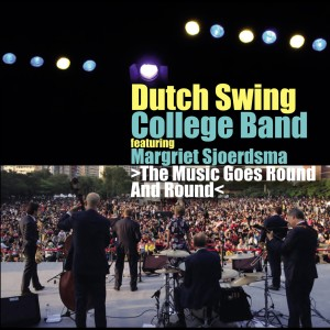 Album The Music Goes Round And Round from Dutch Swing College Band