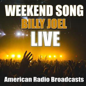 Billy Joel的專輯Weekend Song