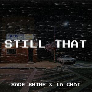Album Still That (Explicit) from La Chat
