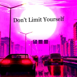 Album Don't Limit Yourself from Chillhop Music