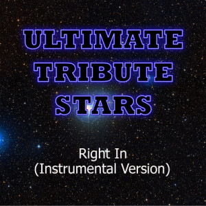 Ultimate Tribute Stars的專輯Skrillex - Right In (Instrumental Version)