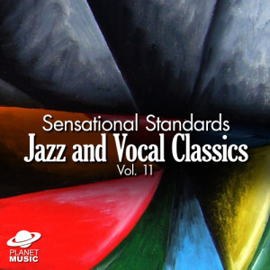 The Hit Co.的專輯Sensational Standards: Jazz and Vocal Classics, Vol. 11