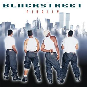 Listen to Finally song with lyrics from Blackstreet