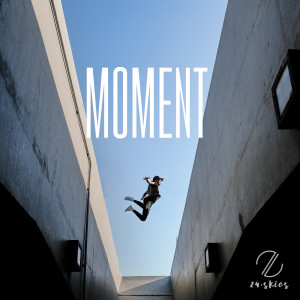 Album Moment - EP from 24 Skies