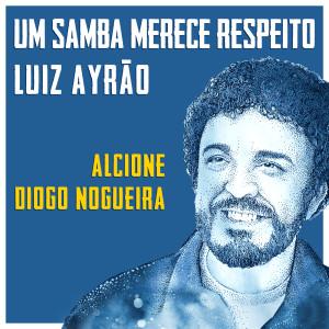 Album Um Samba Merece Respeito from Alcione
