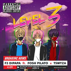 Album Level 3 Single from F3 Dipapa