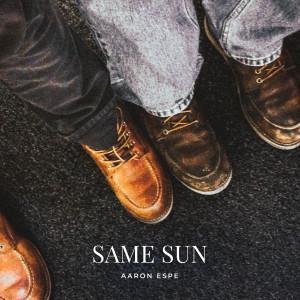 Album Same Sun from Aaron Espe