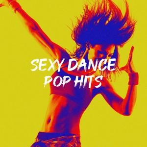 Sexy Dance Pop Hits
