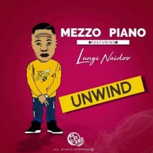 Listen to Unwind song with lyrics from Mezzo Piano