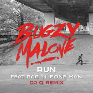 Run (feat. Rag'n'Bone Man) [DJ Q Remix] (Explicit)