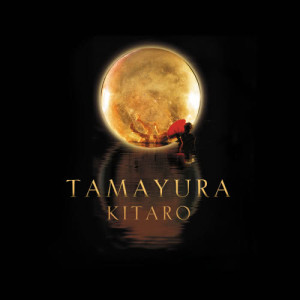 喜多郎的專輯Tamayura