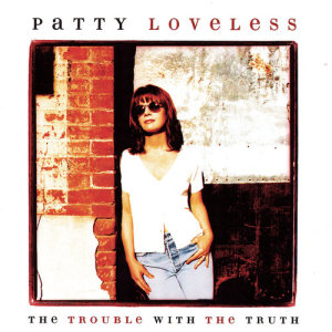 收聽Patty Loveless的Lonely Too Long歌詞歌曲
