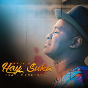 Album Hay Suka from Moneynyce
