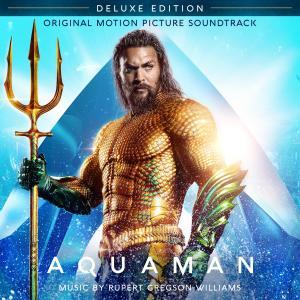 Album Aquaman (Original Motion Picture Soundtrack) [Deluxe Edition] from Rupert Gregson-Williams