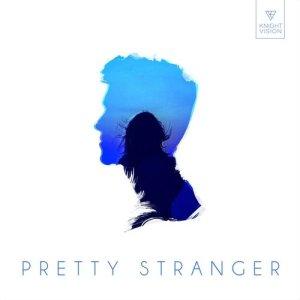 Album Pretty Stranger (VIP) from Prismo