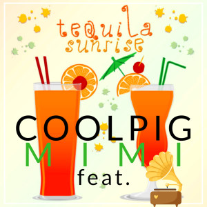 Album Tequila Sunrise from Coolpig