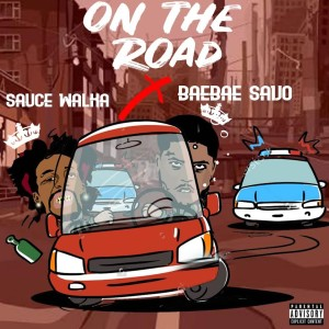 Album On The Road (feat. Sauce Walka) (Explicit) from Bae Bae Savo