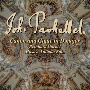 Album Pachelbel: Canon & Gigue in D major from Musica Antiqua Koln