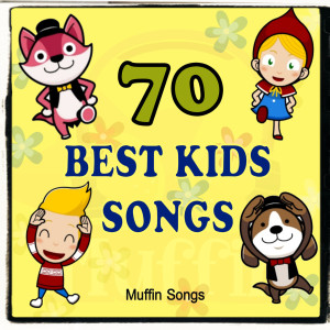 Muffin Songs的專輯70 Best Kids Songs with Muffin Songs