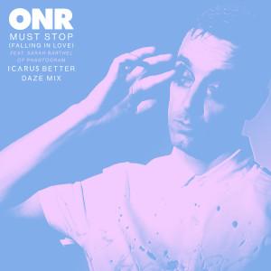 Album Must Stop (Falling in Love) [feat. Sarah Barthel of Phantogram] (Icarus Better Daze Mix) from Phantogram