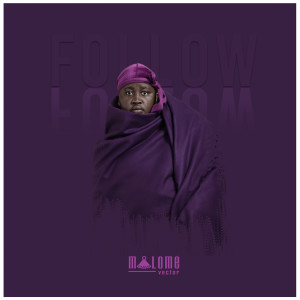 Album Follow Single from Malome Vector