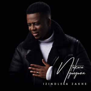 Album Izindlela Zakhe from Ntokozo Ngongoma