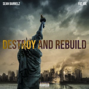Fat Joe的專輯Destroy & Rebuild (Explicit)