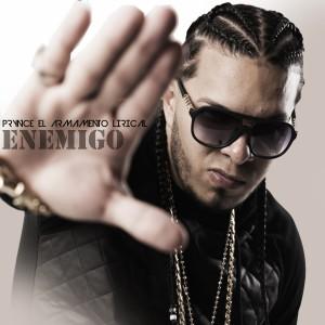 Prynce El Armamento Lirical的專輯Enemigo
