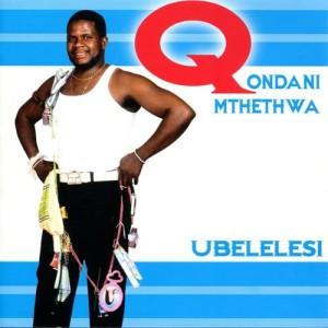 Album Ubelelesi from Qondani Mthethwa