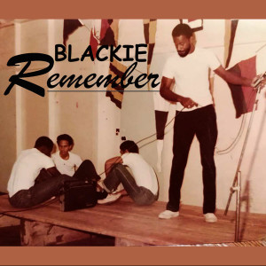 Album Remember from Blackie