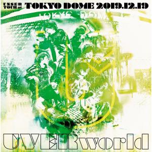 UVERworld的專輯UNSER TOUR at TOKYO DOME 2019.12.19