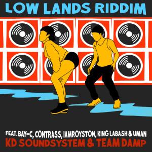 Album Low Lands Riddim (Explicit) from Team DAMP