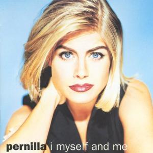 I Myself And Me 1992 Pernilla