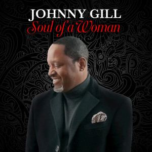 Album Soul of a Woman from Johnny Gill