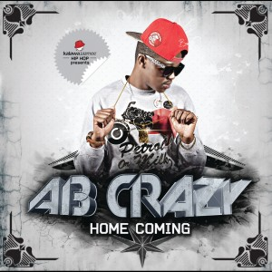 Listen to Home Coming song with lyrics from AB Crazy