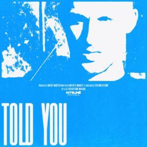 Album TOLD YOU from Matveï