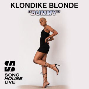 """Album Bummy (From """"Song House Live"""") (Explicit) from Klondike Blonde"""