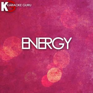 Karaoke Guru的專輯Energy (Originally Performed by Drake) [Karaoke Version] - Single