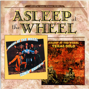 Texas Gold/Comin' Right At Ya 2000 Asleep At The Wheel