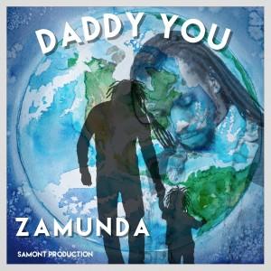 Zamunda的專輯Daddy You