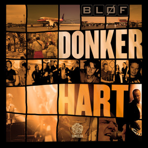 Donker Hart 2007 BLØF