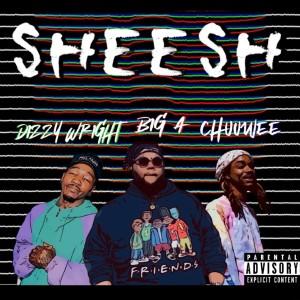 Album Sheesh (Explicit) from Dizzy Wright