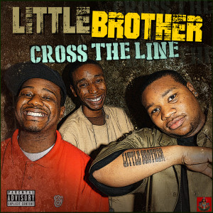 Album Cross The Line from Little Brother