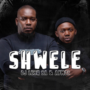 Album Shwele from DJ Lesh SA