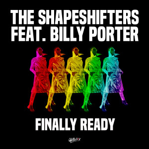 Album Finally Ready (feat. Billy Porter) from The Shapeshifters