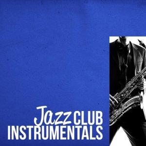 Album Jazz Club Instrumentals from Instrumental Relaxing Jazz Club