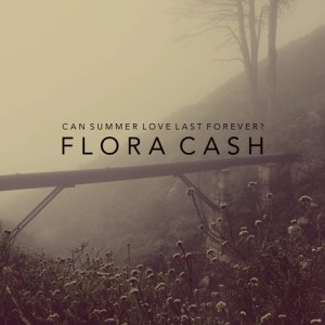 Album Can Summer Love Last Forever? from Flora Cash